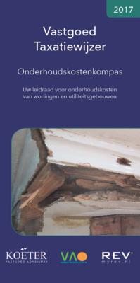 Vastgoed Taxatiewijzer - Onderhoudskosten kompas 2017 (los exemplaar)