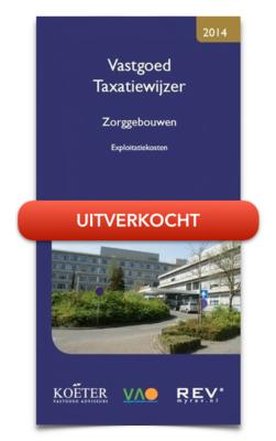 Vastgoed Taxatiewijzer Zorggebouwen 2014